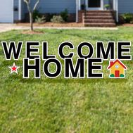 Welcome Home (Realtor) yard letters